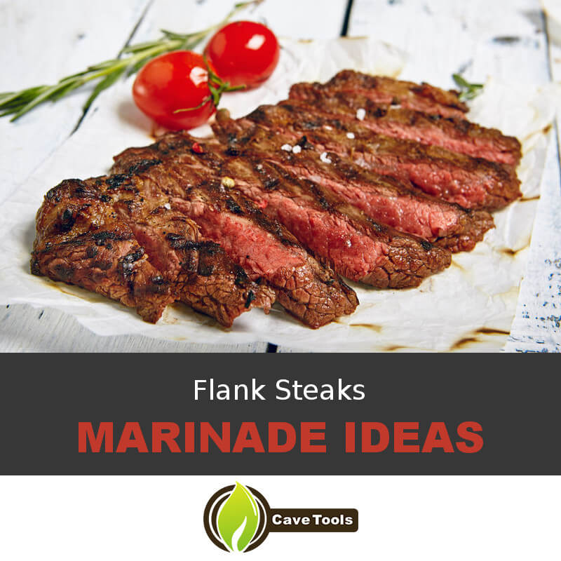 Flank Steak Marinade Ideas