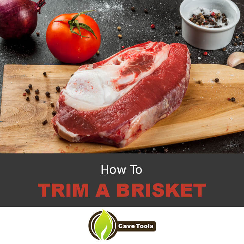 How To Trim A Brisket