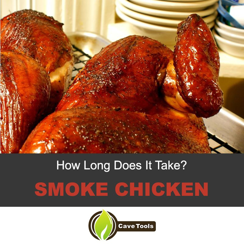 How Long To Smoke Chicken
