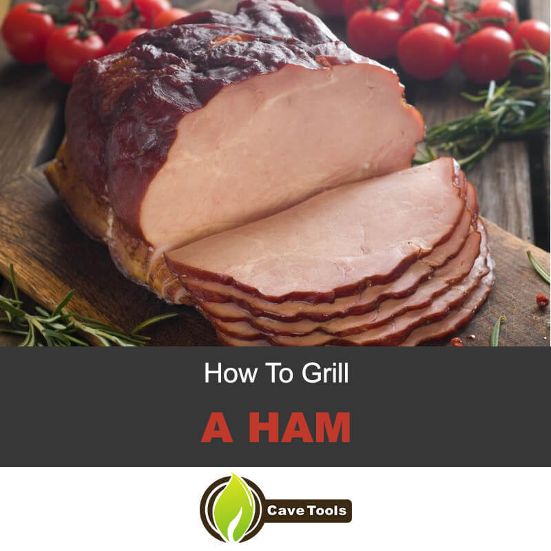 How to Grill a Ham
