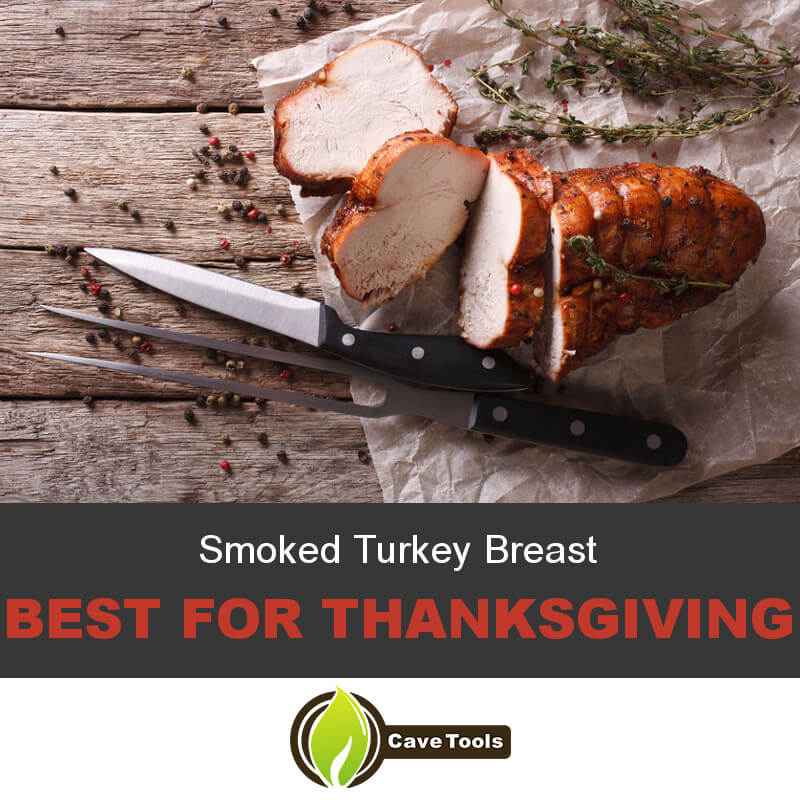 Smoked Turkey Breast For Thanksgiving