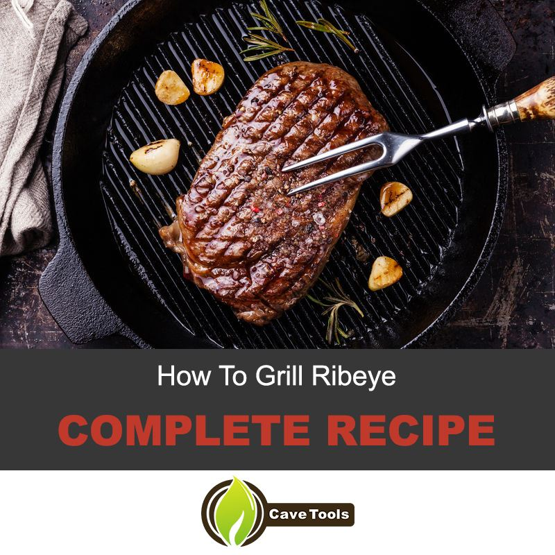How to grill ribeye