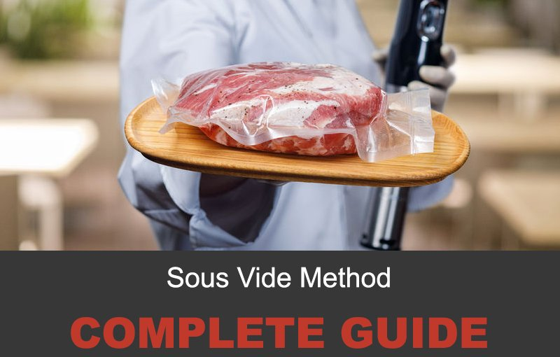 Sous Vide method